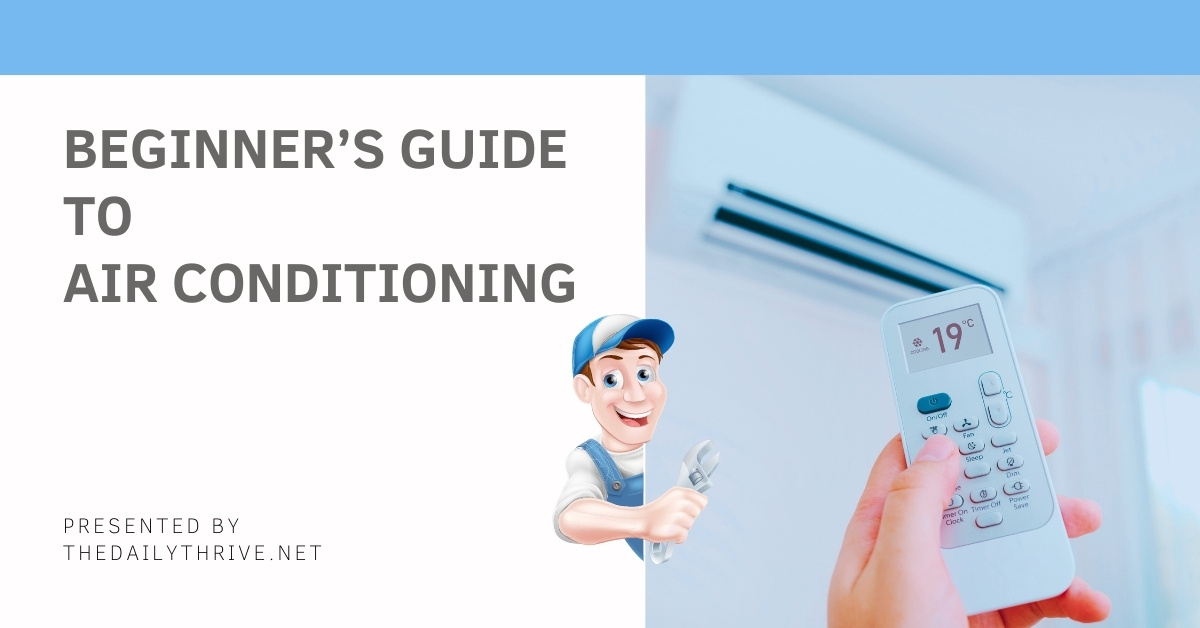 beginner's guide to air conditioning - thedailythrive.net