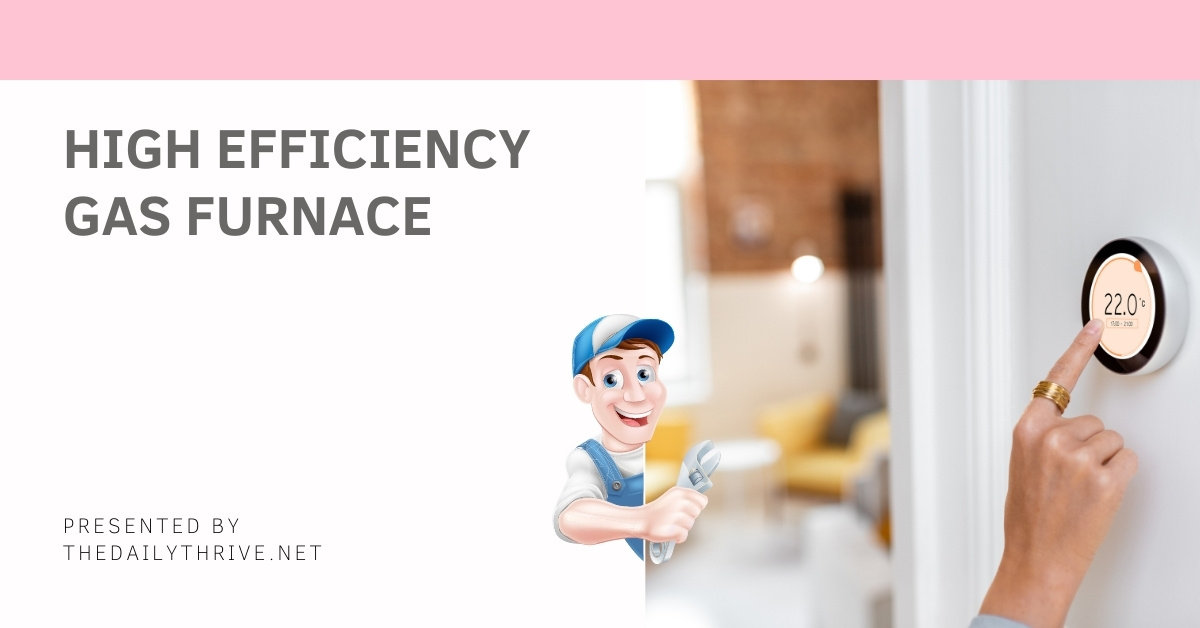 High Efficiency Gas Furnace Rating