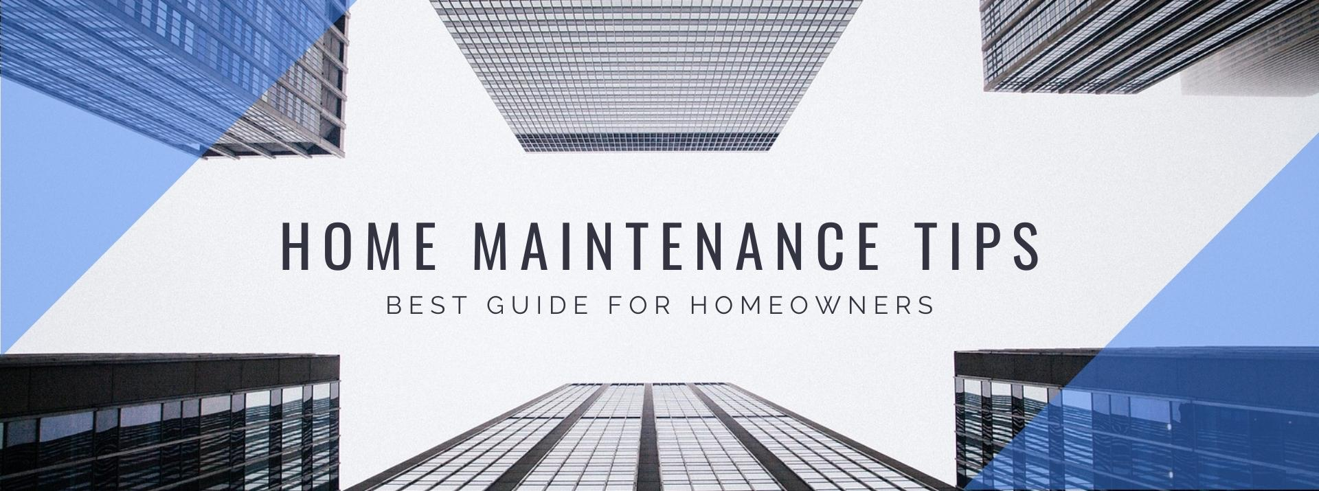 Home Maintenance Tips for Homeowners