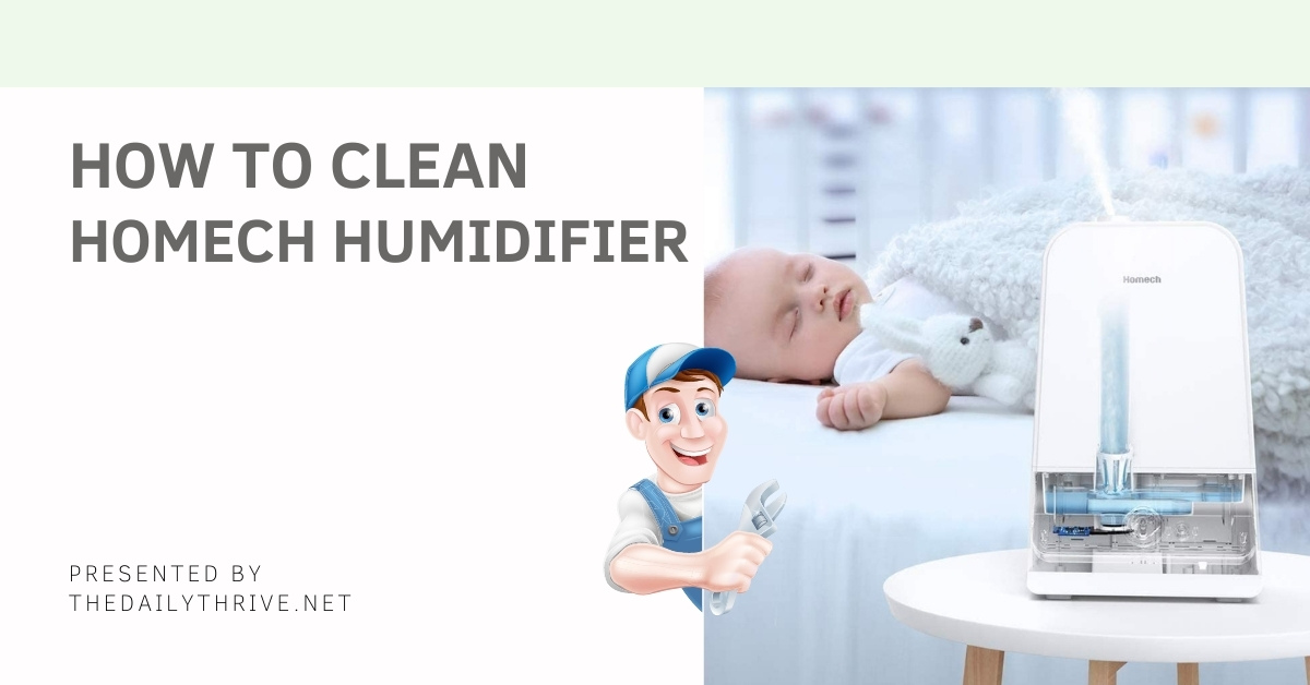 How To Clean Homech Humidifier